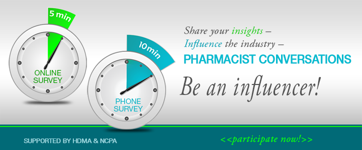 Pharmacist Survey: Influence the Industry