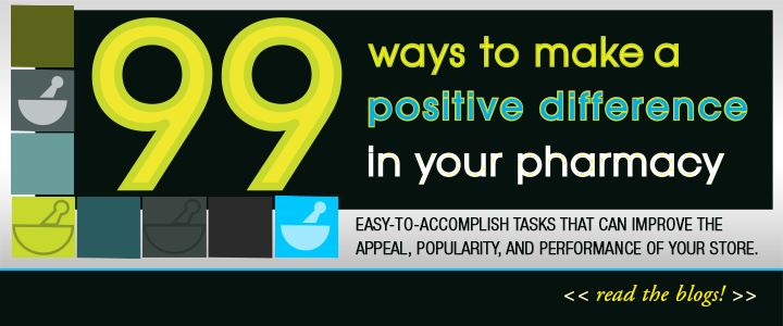 99 Ways to Make a Positive Difference in Your Pharmacy Series