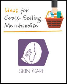 Increasing the Market Basket: Skin Care