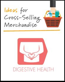 Increasing the Market Basket: Digestive Health