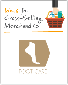 Increasing the Market Basket: Foot Care